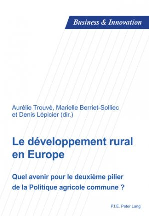 Le développement rural en Europe - peter lang - 9782875740311 -