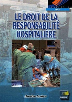 Le droit de la responsabilité hospitalière - du papyrus - 9782876032354 -