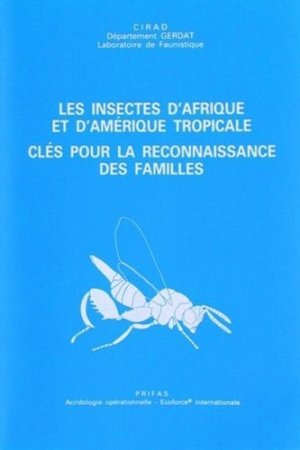 Les insectes d'Afrique et d'Amérique tropicale - cirad - 9782876140233 -
