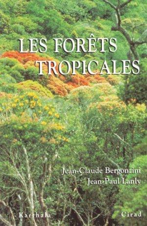Les forêts tropicales - karthala / cirad - 9782876144354 -