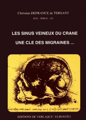 Les sinus veineux du crâne, une clé des migraines - de verlaque - 9782876440401 - livre médecine 2020, livres médicaux 2021, livres médicaux 2020, livre de médecine 2021