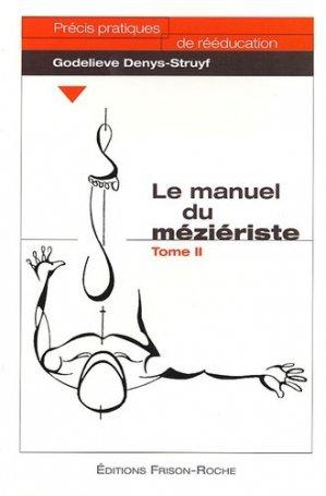 Le manuel du méziériste - Tome 2 - frison roche - 9782876712171