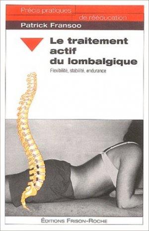 Le traitement actif du lombalgique - frison roche - 9782876714311 -