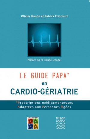 Le guide PAPA en cardio-gériatrie - editions frison-roche - 9782876716315 -