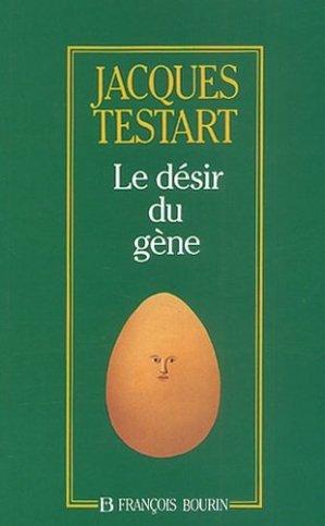 Le désir du gène - Bourin Julliard - 9782876861336 -