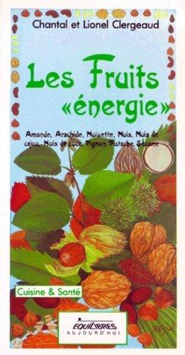 Les Fruits énergie - Equilibres - 9782877240109 -