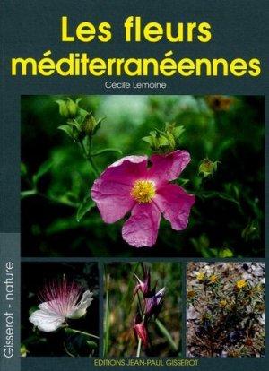 Les fleurs méditerranéennes - gisserot - 9782877478038 -