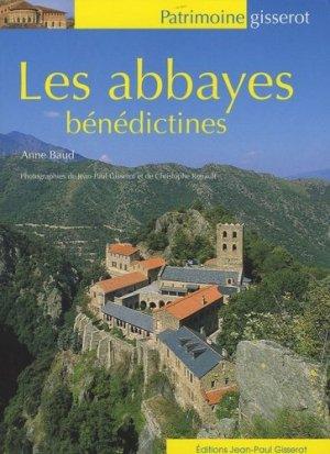 Les abbayes bénédictines - gisserot - 9782877479592 -