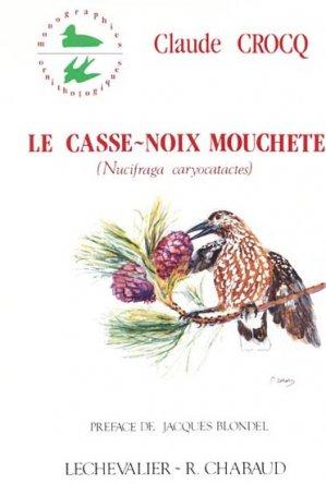 Le casse-noix moucheté - chabaud / lechevalier - 9782877490184 -