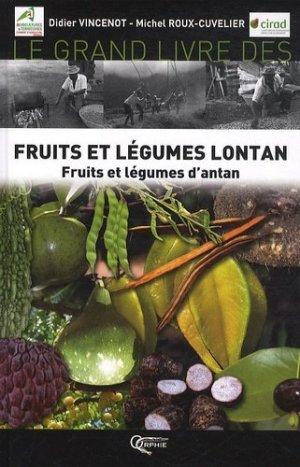 Le grand livre des fruits et légumes lontan - orphie - 9782877636377 -