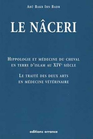 Le Nâceri - Cheval en terre d'Islam au XIVe siècle - errance - 9782877723299 -