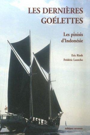Les dernières goélettes. Les pinisis d'Indonésie - errance - 9782877723633 -