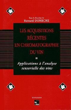 Les acquisitions récentes en chromatographie du vin - lavoisier / tec et doc - 9782877773645 -