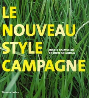 Le nouveau style campagne - thames and hudson - 9782878112733 -