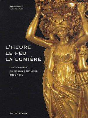 Les bronzes du mobilier national 1800-1870 - faton - 9782878441307 -