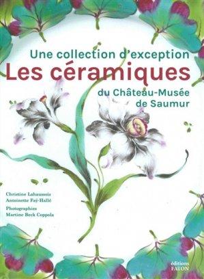 Les céramiques du Château-Musée de Saumur - faton - 9782878442342 -