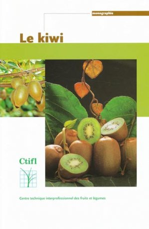 Le kiwi - ctifl - 9782879111582 -
