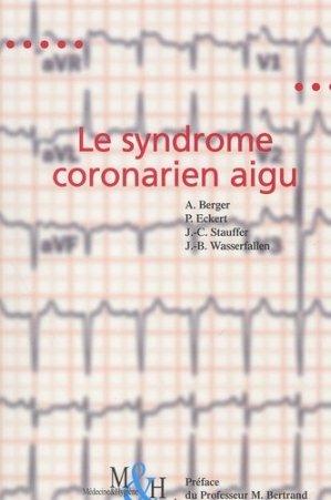 Le syndrome coronarien aigu - medecine et hygiene - 9782880491734 -