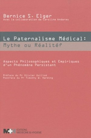 Le paternalisme Médical: Mythe ou réalité? - medecine et hygiene - 9782880492854 -