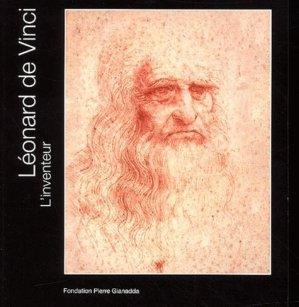 Léonard de Vinci l'inventeur - gianadda (fondation pierre) - 9782884430739 -
