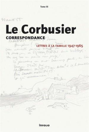 Le Corbusier. Correspondance - infolio - 9782884743594 -