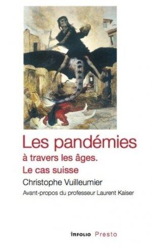 Les pandémies à travers les âges - infolio - 9782884744874 -