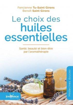 Le choix des huiles essentielles - jouvence - 9782889115068 -