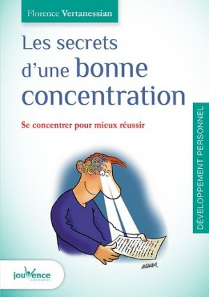 Les secrets d'une bonne concentration - jouvence - 9782889116577 -