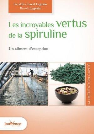 Les incroyables vertus de la spiruline - jouvence - 9782889116966 -