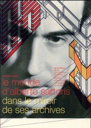 Le monde d'Alberto Sartoris dans le miroir de ses archives - ppur -  presses polytechniques et universitaires romandes - 9782889151691 -