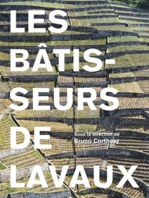 Les bâtisseurs du Lavaux - ppur - presses polytechniques et universitaires romandes - 9782889153022 -