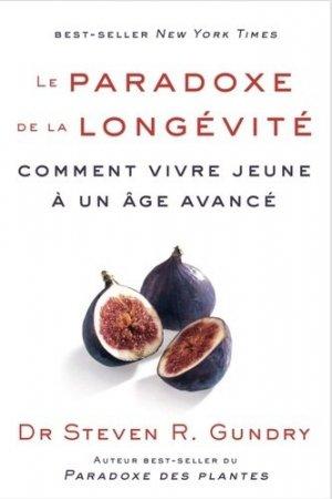 Le paradoxe de la longévité. Comment vivre jeune à un âge avancé - ppur -  presses polytechniques et universitaires romandes - 9782889153510 -