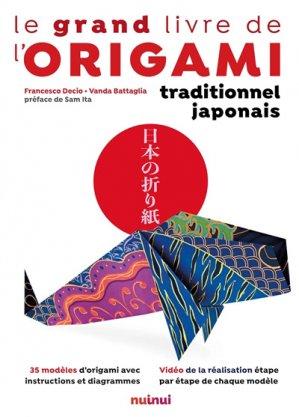 Le grand livre de l'origami traditionnel japonais - nuinui - 9782889357079 -
