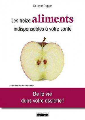 Les douze végétaux indispensables à votre santé : de la vie dans votre assiette - la source vive - 9782889380114 -