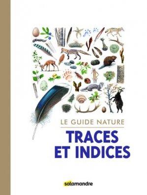 Le guide nature les traces et indices - plume de carotte - 9782889583720 -