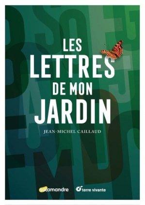 Les lettres de mon jardin - la salamandre  - 9782889583980 -