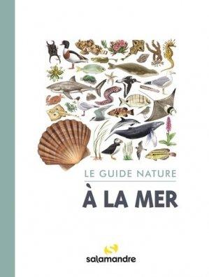 Le guide nature à la mer - Editions Petite Plume de carotte - 9782889584017 -