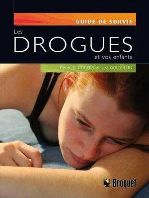 Les drogues et vos enfants - broquet (canada) - 9782890009646 -
