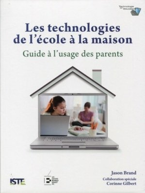 Les technologies de l'école à la maison - Reynald Goulet - 9782893775197 -