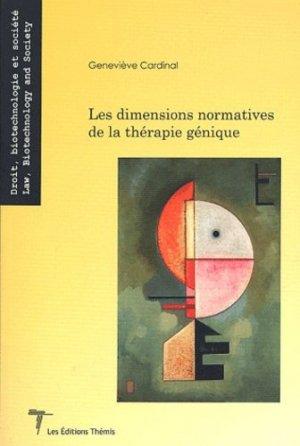 Les dimensions normatives de la thérapie génique - Themis - 9782894001677 -
