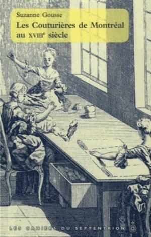 Les couturières de Montréal au XVIIIe siècle - septentrion - 9782894487471 -