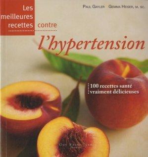 Les meilleures recettes contre l'hypertension - guy saint jean  - 9782894553718 -