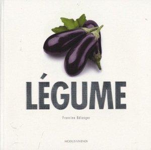 Légume - Modus Vivendi - 9782895236375 -