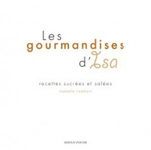 Les gourmandises d'Isa - Modus Vivendi - 9782895236993 -