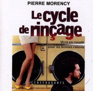 Le cycle de rinçage - Alexandre Stanké - 9782895582892 -