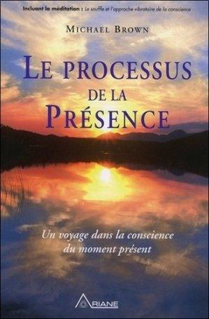 Le processus de la Présence - ariane - 9782896261079 -