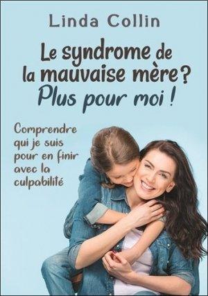 Le syndrome de la mauvaise mère ? - dauphin blanc - 9782897881955