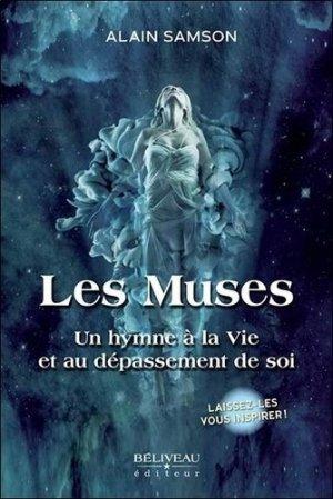 Les Muses - Un hymne à la Vie et au dépassement de soi - Editions Béliveau - 9782897931100 -