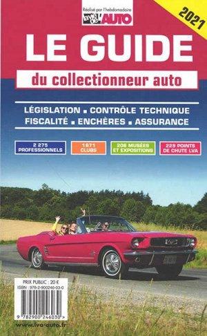 Le guide du collectionneur auto - lva (la vie de l'auto) - 9782900246030 -