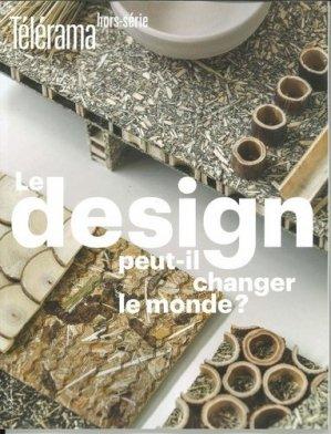 Le design peut-il changer le monde ? - télérama - 9782900265178 -